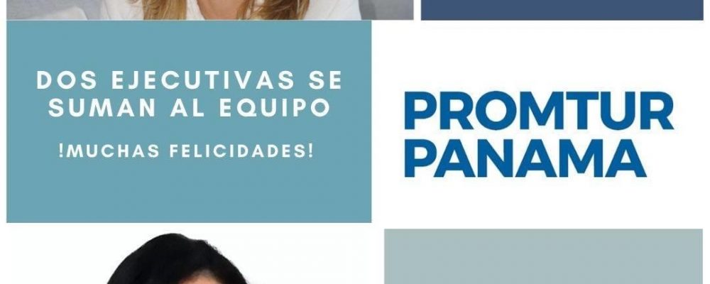 El Fondo de Turismo de Panamá refuerza su equipo